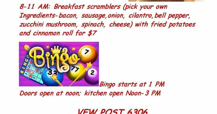 Golden Shores, AZ: Veterans of Foreign Wars Post 6306 and Auxiliary will be having on Father's Day 2020 breakfast scrambler and Bingo.