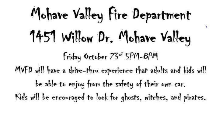 Mohave Valley, AZ: Mohave Valley Fire Department's Trick or Treat Drive Thru is on Friday.
