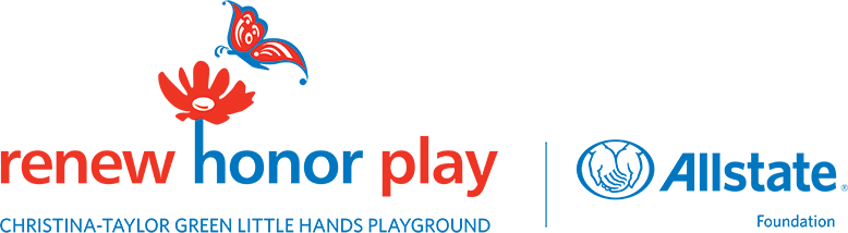 Renew Honor Play Allstate Foundation Logo Christina-Taylor Green Little Hands Playground