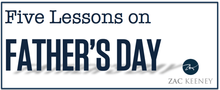 FIve Lessons on Father's Day