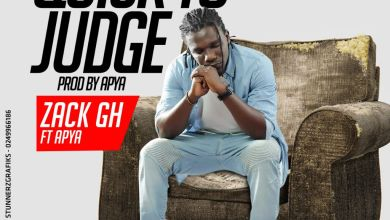 Zack Gh - Quick To Judge (Prod by Apya Gh)