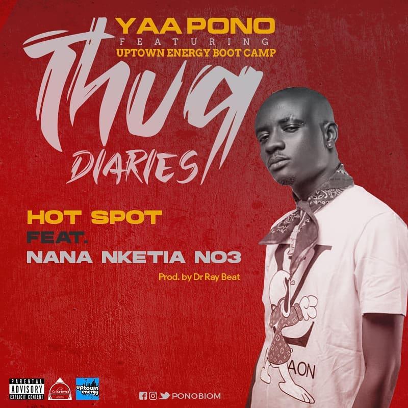 Yaa Pono - Hotspot ft Nana Nketia