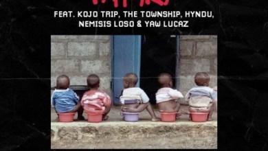 DOWNLOAD MP3: Pappy Kojo – 1 Sima Ft Kojo Trip, The Township, Hyndu, Nemisis Loso & Yaw Lucaz