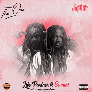 DOWNLOAD MP3: Jupitar – Life Partner ft. Samini (Prod. by Brainy Beatz)