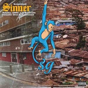 Smallgod - Sinner ft. O'Kenneth, Headie One, Kwaku DMC & L2PLoose