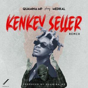Quamina Mp - Kenkey Seller (Remix) ft. Medikal (Prod. by Quamina Mp)