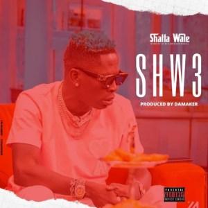 Shatta Wale - Shw3 (Arnold Diss) (Prod. by Da Maker)