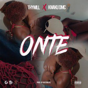 Thywill - Onte ft. Kwaku DMC (Prod. By BassoBeatz)
