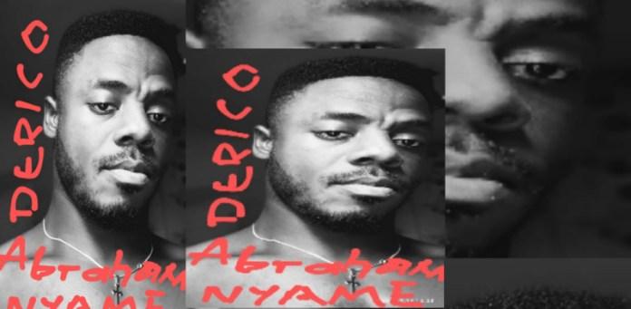 Derico - Abraham Nyame (Prod by Derico Music)