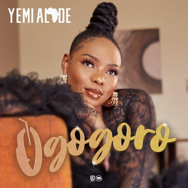 Yemi Alade – Ogogoro (Prod. By Egar Boi)