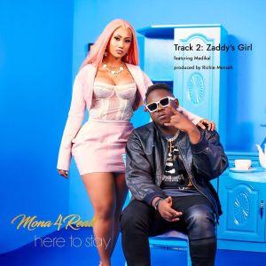 Mona 4 Reall - Zaddy's Girl ft Medikal (Prod. by Richie Mensah)
