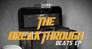 hqdefault - DopeNation  – The BreakThrough Beatz (EP)