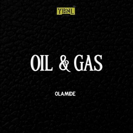 olamide oil - Olamide – Oil & Gas (Prod. By Pheelz)