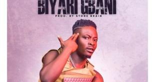Fancy Gada - Download: Fancy Gadam – Biyari Gbani (Prod. By Stone B)