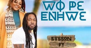 IMG 20190715 WA0023 - Download: Eyeson Ft. Atumpan – Wope Enhwe (Prod By Chensee Beatz)