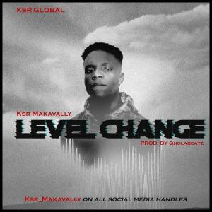Download MP3 KSR Makavally – Level Change (Prod. By QhuolaBeat)