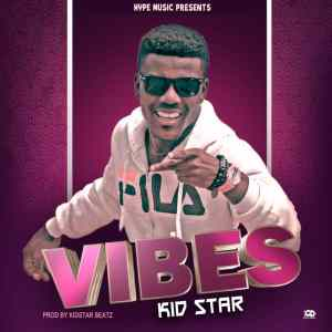 DOWNLOAD MP3:Kidstar Demaster - Vibes (Prod. by Kidstar Beats)