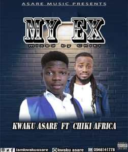 Kwaku Asare - My Ex Ft Chiki Africa mp3 download