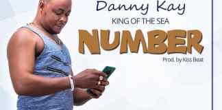 DOWNLOAD/Listen: Danny Kay - Number (Prod. By Kiss Beatz)