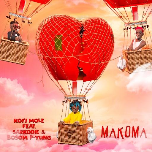 DOWNLOAD/Listen: Kofi Mole – Makoma Ft Sarkodie & Bosom P-Yung