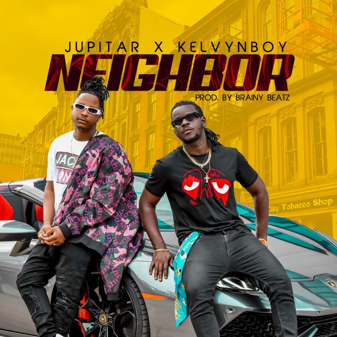 DOWNLOAD MP3: Jupitar – Neighbor Ft Kelvyn Boy (Prod. by Brainy Beatz)