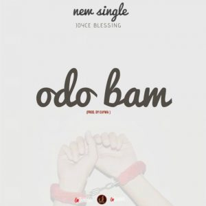 DOWNLOAD MP3: Joyce Blessing – Odo Bam (Eternal Love)