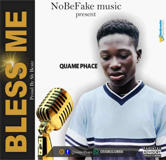 DOWNLOAD MP3: Quame Phace - Bless Me (Prod. By Sly Beatz)