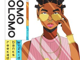 DOWNLOAD MP3: Reekado Banks – Omo Olomo Ft Wizkid