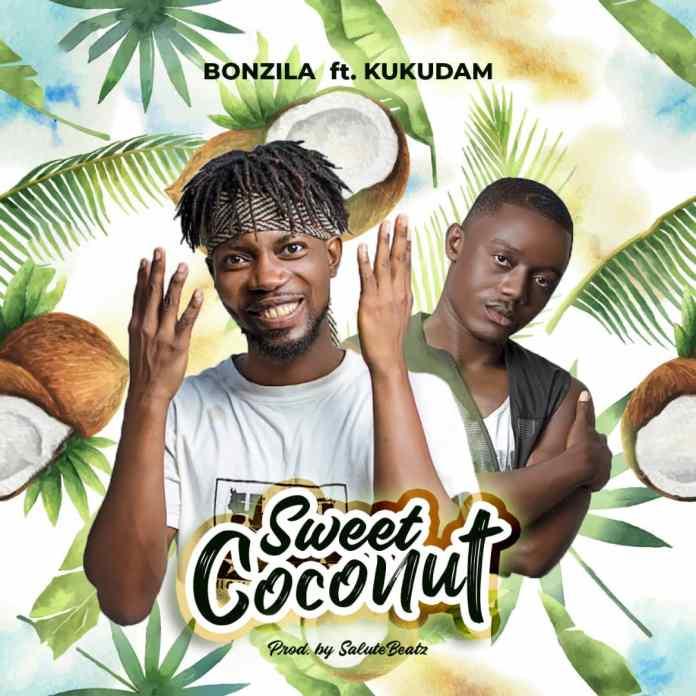 DOWNLOAD MP3: Bonzila x Kukudam - Sweet Coconut (Prod. By Salute Beatz)