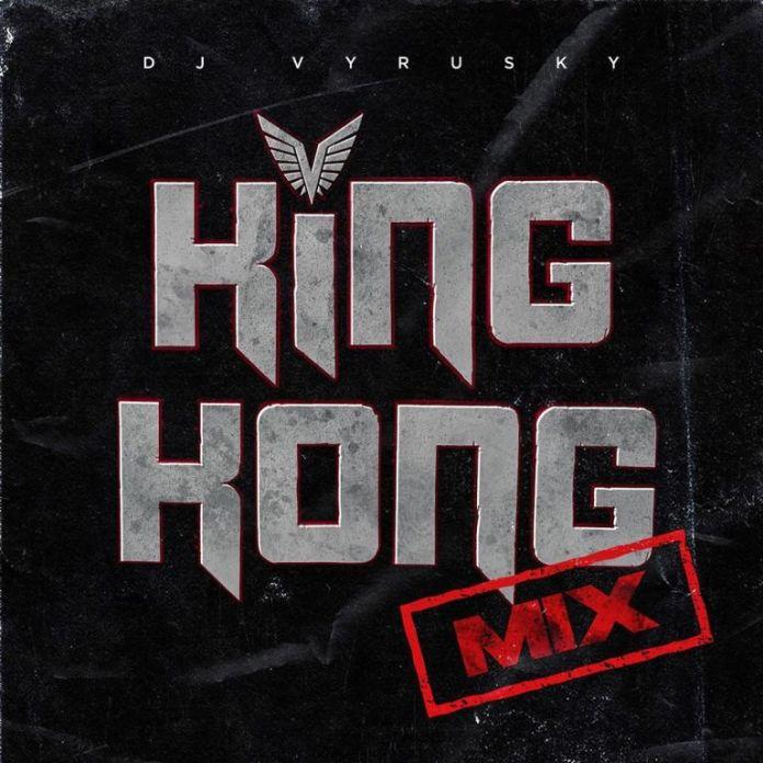 DOWNLOAD MP3: DJ Vyrusky – King Kong (Mix)