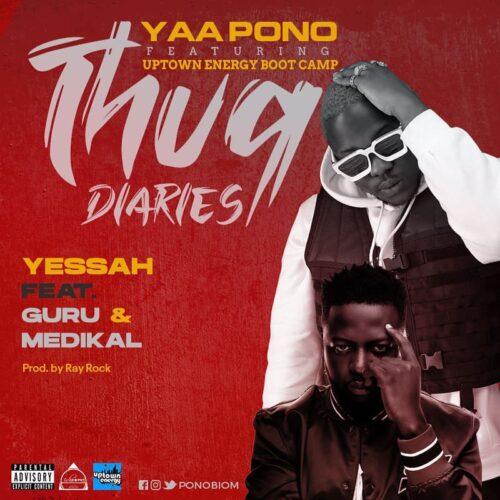 DOWNLOAD MP3: Yaa Pono – Yessah Ft. Medikal & Guru