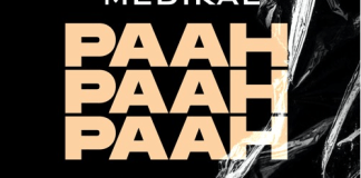 DOWNLOAD MP3: Medikal – Paah Paah Paah (Prod. by Unkle Beatz)