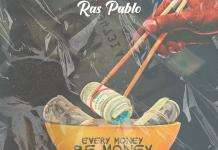 DOWNLOAD MP3: Ras Pablo - Every Money Be Money (Prod By Nacjoe)