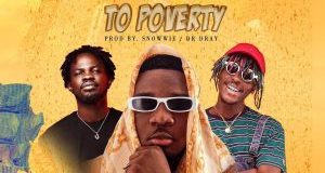 DOWNLOAD MP3: Amg Armani – Bye Bye To Poverty Ft Fameye & Kofi Mole (Prod. by Snowwie)