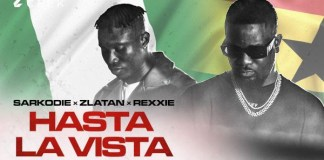 Sarkodie – Hasta La Vista Ft Zlatan x Rexxie (Official Video)