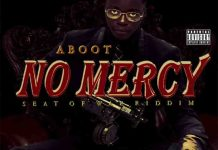DOWNLOAD MP3: Aboot – No Mercy (Seat of War Riddim)