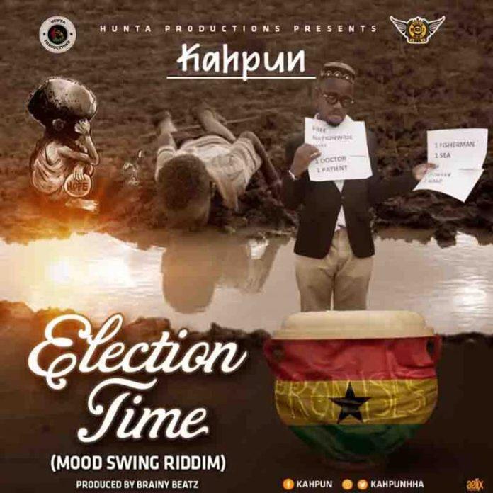 DOWNLOAD MP3: Kahpun – Election Time (Prod. by Brainy Beatz)
