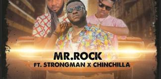 DOWNLOAD MP3: Mr. Rock Ft. Strongman X Chinchilla - Abo Ano (Prod. By Sickbeatz)