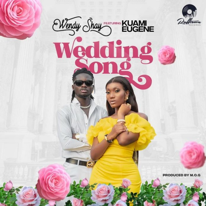 Wendy Shay – Wedding Song Ft Kuami Eugene (Prod. by MOG)