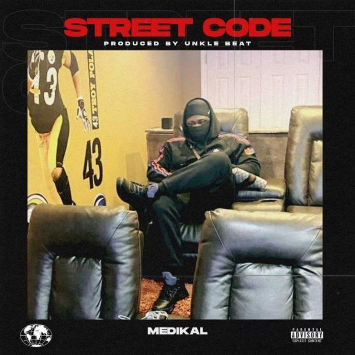 DOWNLOAD MP3: Medikal – Street Code (Prod. by Unke Beatz)