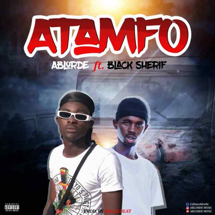 Ablorde - Atanfo Ft. Black Sherif