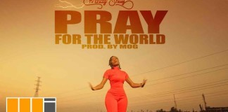 Wendy Shay – Pray For The World (Official Video)