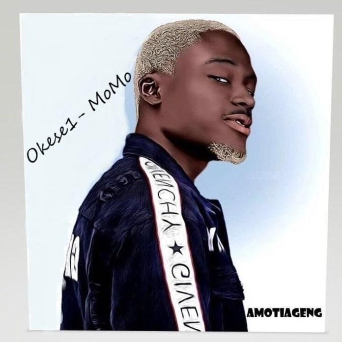Okese1 – Momo (Mixed by Stitchez & EbotheGR8)