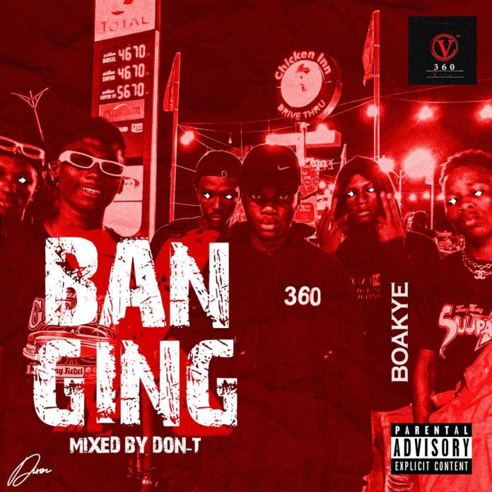 Boakye - Banging (Mixed By Don-T)