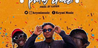 Krymi – Party Gbee ft. Kofi Mole & King Maaga