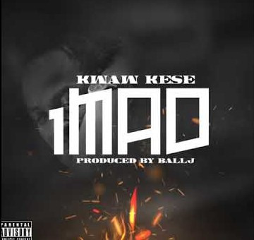 Kwaw Kese – 1Mad Ft Ball J (Prod. by Ball J)