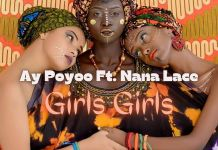 Ay Poyoo – Girls Girls ft Nanalace