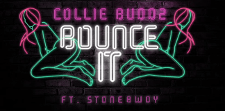 Collie Buddz – Bounce It ft. Stonebwoy