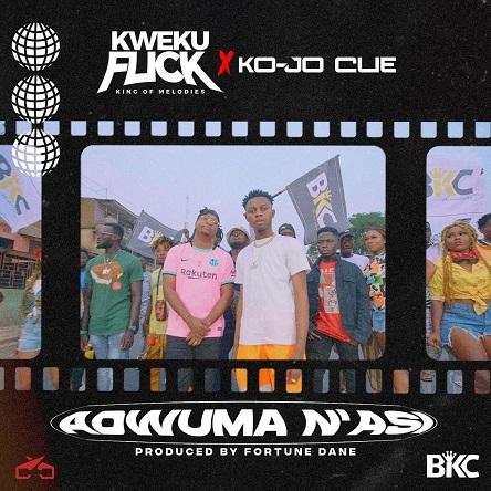 Kweku Flick – Adwuma Nasi ft. Ko-Jo Cue