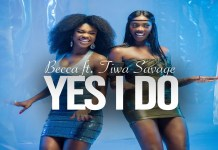Becca – Yes I Do ft. Tiwa Savage (Official Video)
